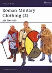 Roman Military Clothing (2) AD 200 - 400